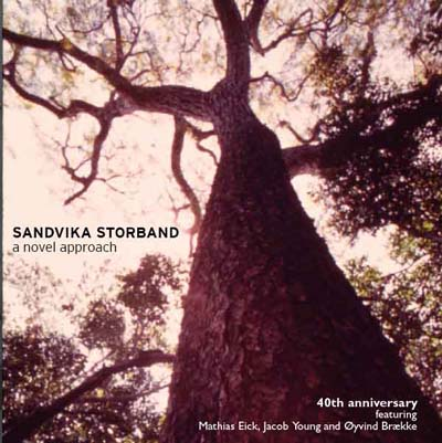Sandvika Storband - A Novel Approach